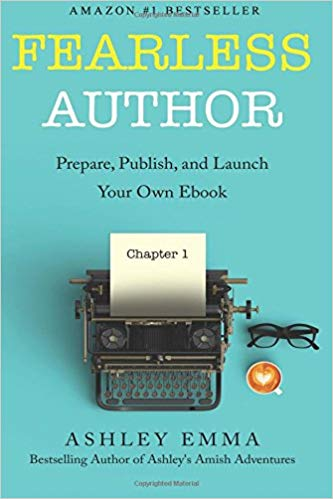 Fearless Author: Prepare, Publish, and Launch Your Own eBook